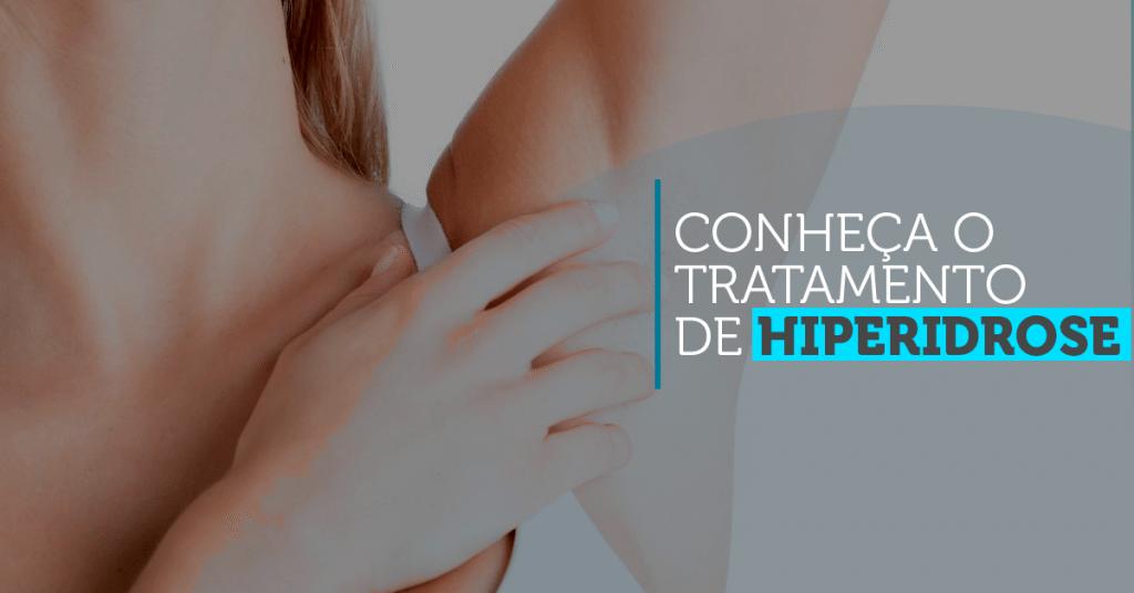 Conheça os tratamentos de hiperidrose